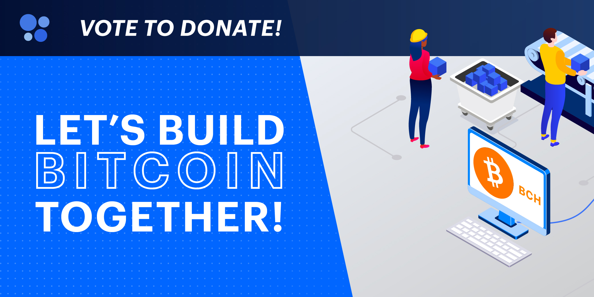 Let's Build Bitcoin Together - BCH