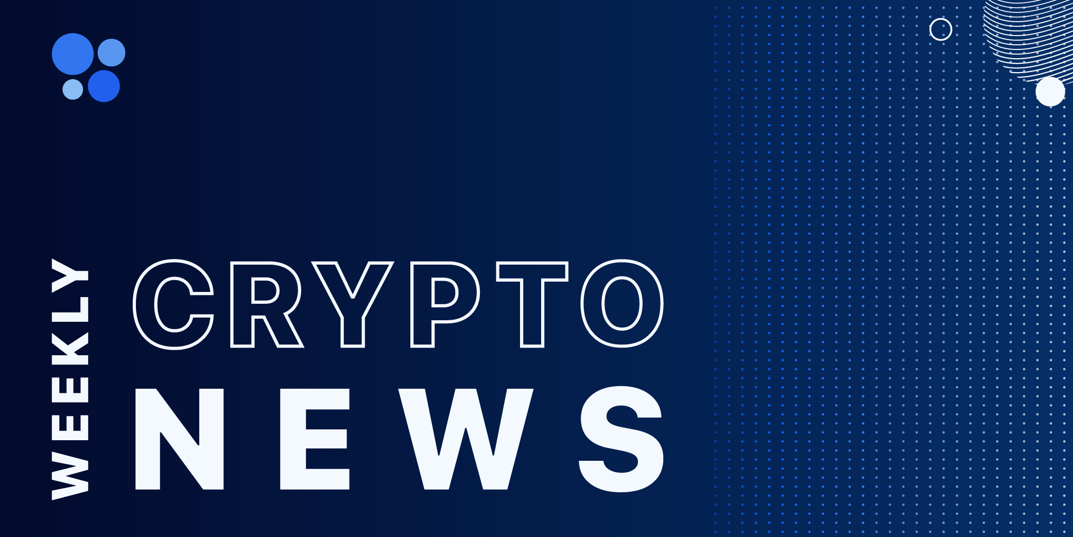 Weekly Crypto News