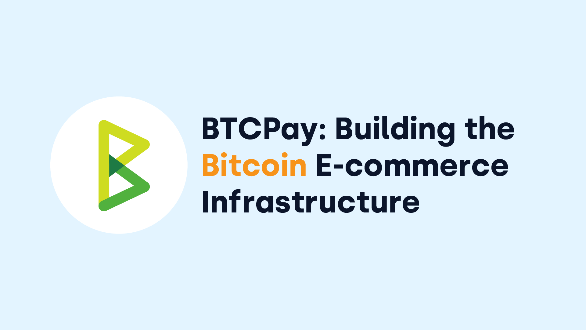 BTCPay Server Bitcoin E-Commerce OKCoin Developer Grant
