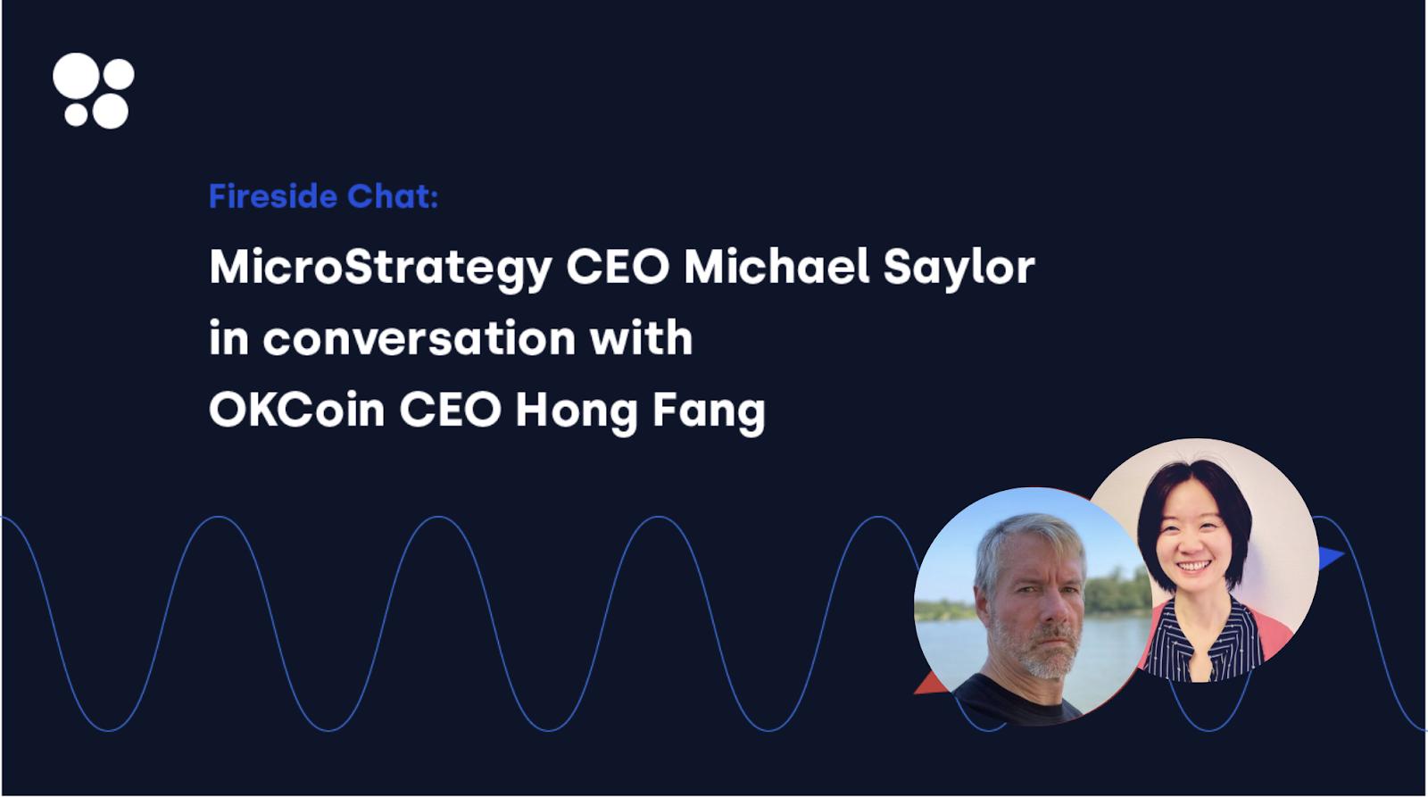Michael Saylor and Hong Fang fireside chat image