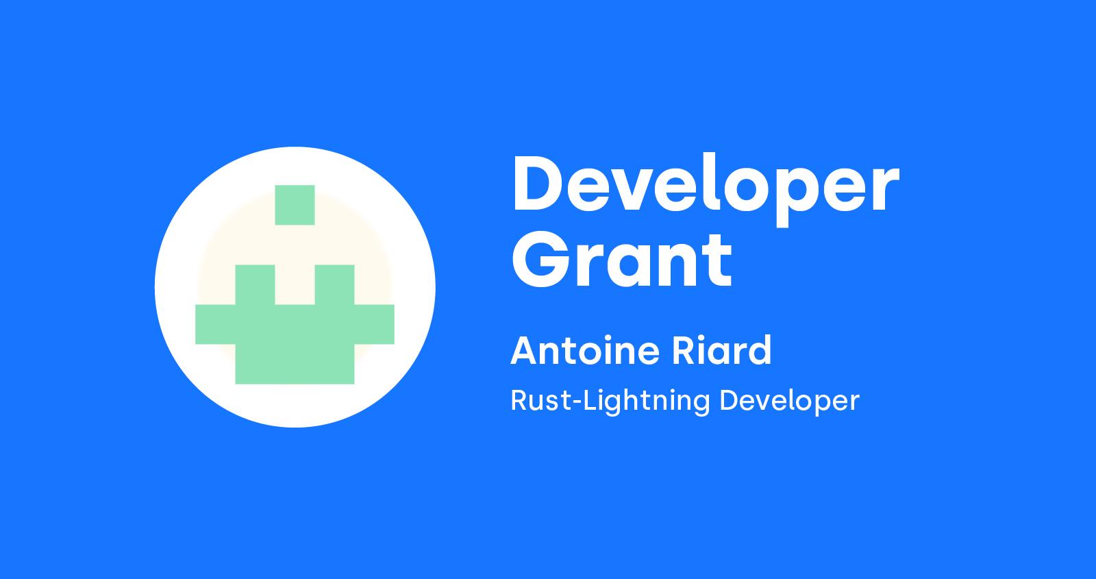 Antoine Riard grant